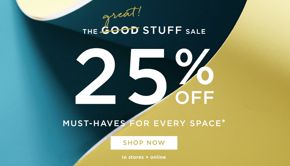 25% Off Must-Haves For Every Space