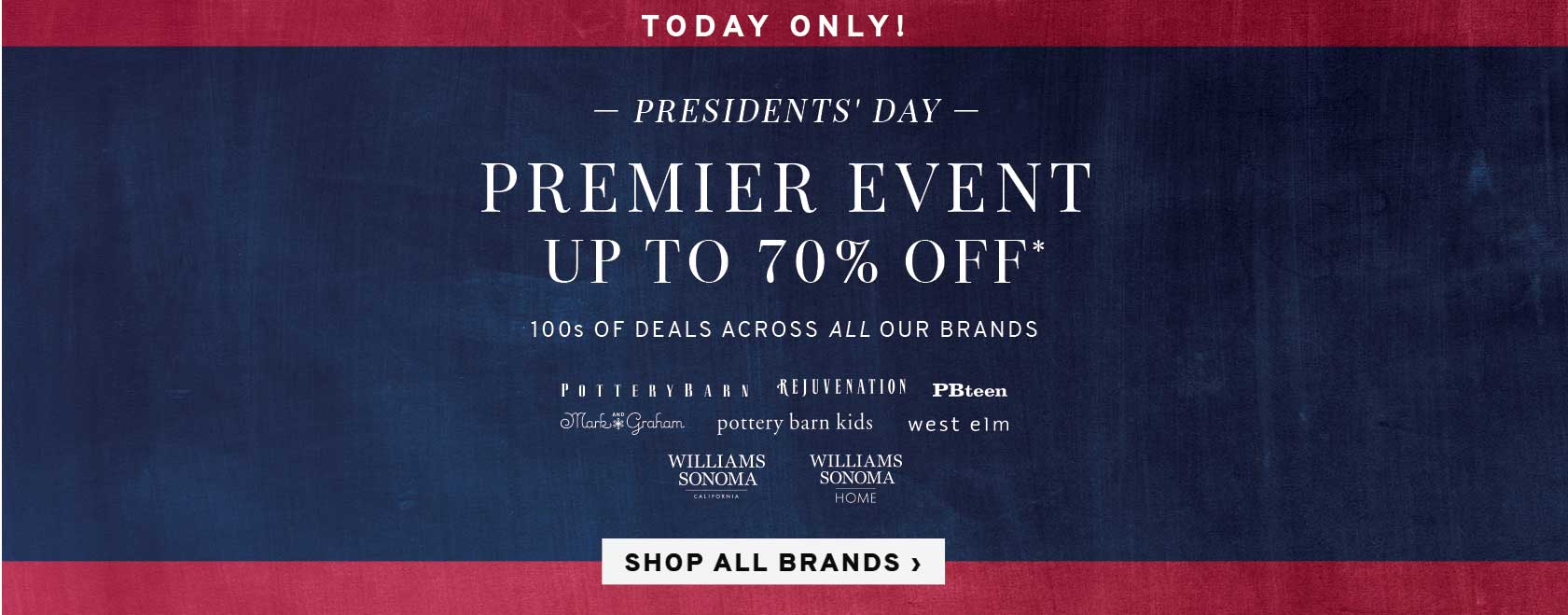 Today Only! Premier Event - Up To 70% Off 100s Of Deals Across All Our Brands