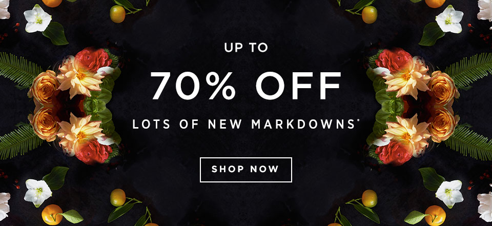 Up To 70% Off Lots Of New Markdowns