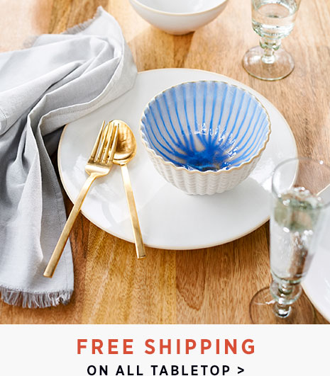 Free Shipping On All Tabletop