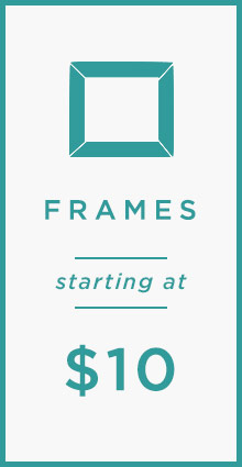 Frames Starting At $10