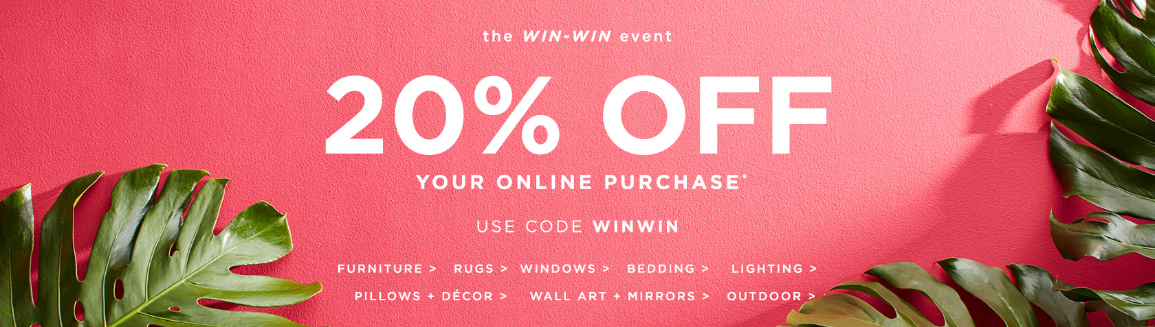20% Off Your Online Purchase! Use Code WINWIN