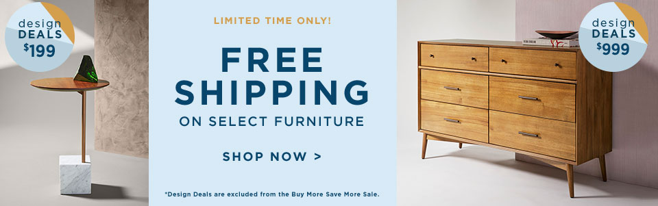 Limited Time Only! Free Shipping On Select Furniture